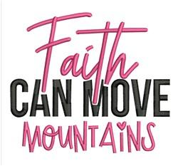 Faith Move Mountains embroidery design