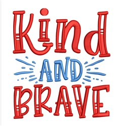Kind And Brave embroidery design
