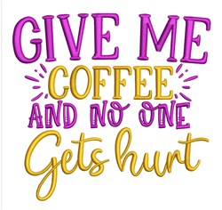 Give Me Coffee embroidery design