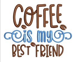 Coffee My Friend embroidery design