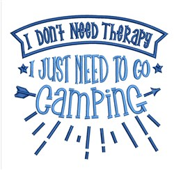 Need To Go Camping embroidery design