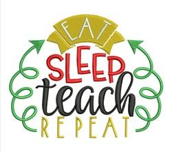 Eat Sleep Teach embroidery design