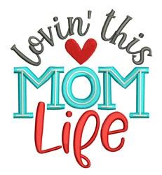 Mom Life embroidery design