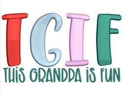 Grandpa Is Fun embroidery design