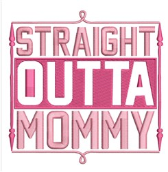 Straight Outta Mommy embroidery design
