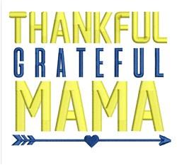 Thankful Grateful Mama embroidery design