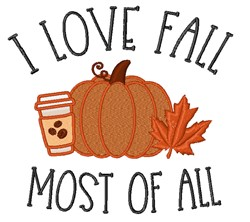 I Love Fall Most embroidery design