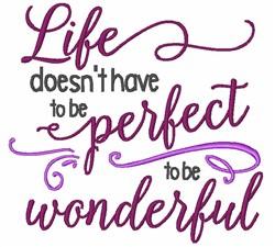 Wonderful Life embroidery design