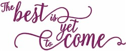 Yet To Come embroidery design