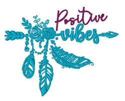 Positive Vibes embroidery design