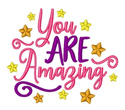 You Are Amazing embroidery design
