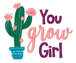 You Grow Girl embroidery design