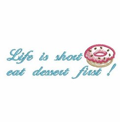 Eat Dessert First Border embroidery design