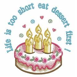 Eat Dessert First - Cake embroidery design