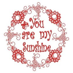 Redwork You Are My Sunshine embroidery design