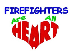 Firefighters Are HEART embroidery design