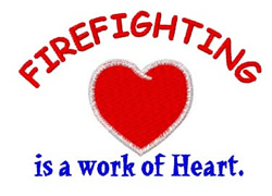 Firefighting Work of Heart embroidery design
