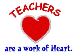 Teachers Work of Heart embroidery design
