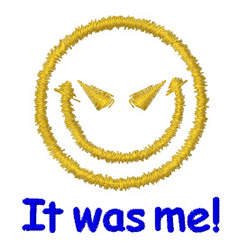 Evil-Smiley It Was Me embroidery design