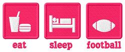 Eat, Sleep, Football embroidery design