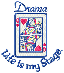Life is My Stage embroidery design