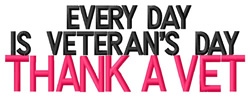 Every Day is Veterans Day embroidery design