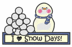 I Love Snow Days embroidery design