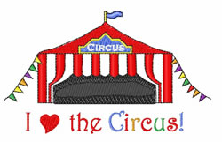 I Love The Circus embroidery design