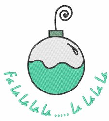 Fa La La La La Ornament embroidery design