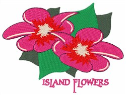 Island Flowers embroidery design