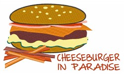 Cheeseburger In Paradise embroidery design