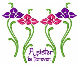 Sister Is Forever embroidery design