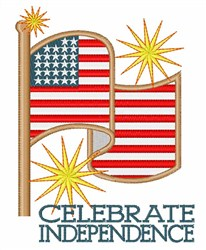 Celebrate Independence embroidery design