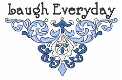 Laugh Everyday Decor embroidery design