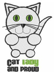 Cat Lady And Proud embroidery design