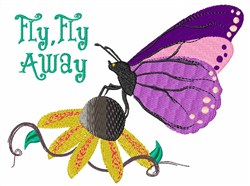Fly Fly Away embroidery design