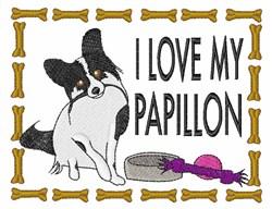 I Love My Papillon embroidery design