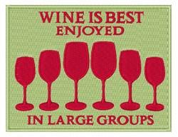 Wine Enjoyed embroidery design