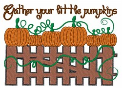 Gather Your Little Pumpkins embroidery design