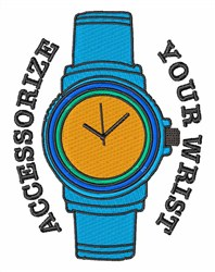 Accessorize Your Wrist embroidery design