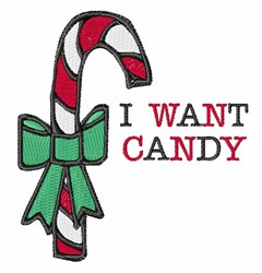 I Want Candy embroidery design