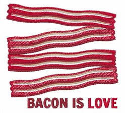 Bacon Is Love embroidery design