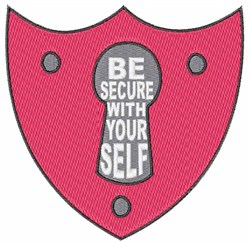 Be Secure With Yourself embroidery design