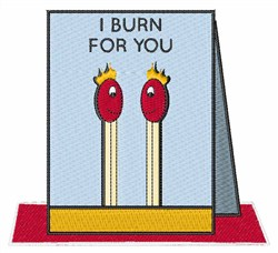 I Burn For You embroidery design