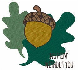 Nuttin Without You embroidery design