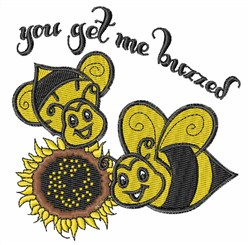 You Get My Buzzed embroidery design