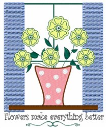 Flowers Everything Better embroidery design