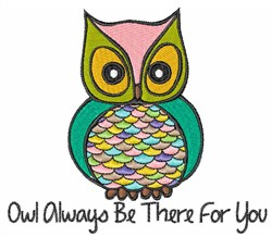 Owl Always Be There embroidery design