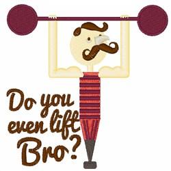 Lift Bro embroidery design