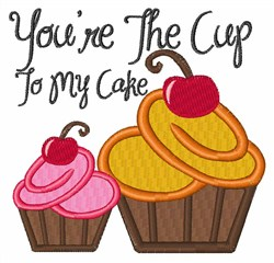 Cup To My Cake embroidery design